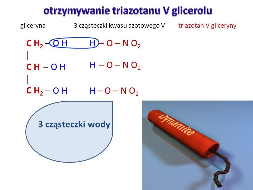 otrzymywanie triazotanu V glicerolu