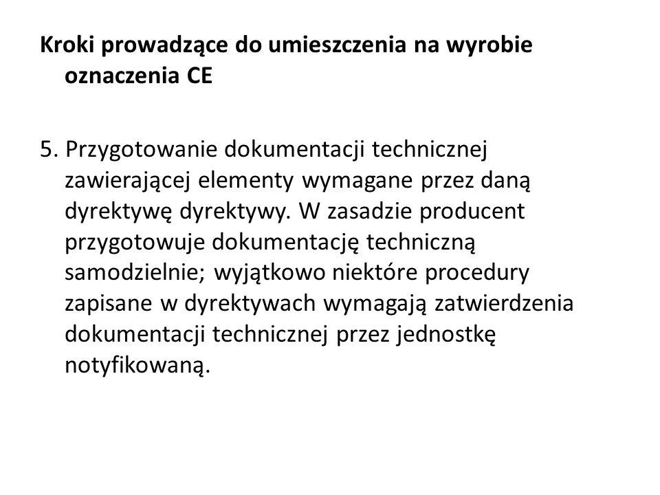 Kroki prowadzące do umieszczenia na wyrobie oznaczenia CE 5