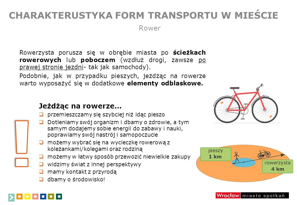 ! CHARAKTERUSTYKA FORM TRANSPORTU W MIEŚCIE Rower Jeżdżąc na rowerze…