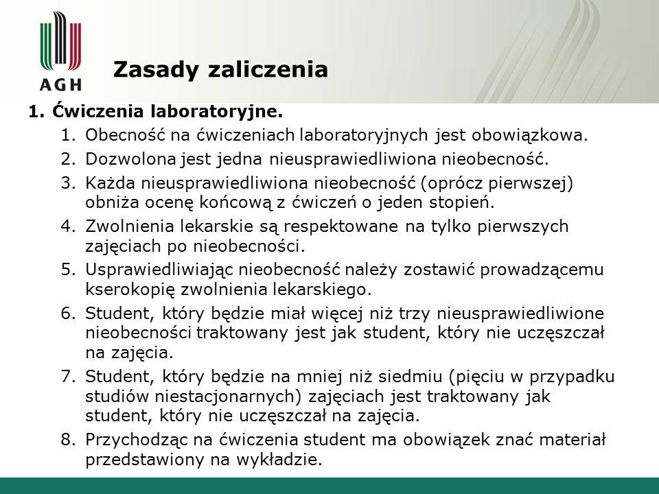 Zasady zaliczenia Ćwiczenia laboratoryjne.