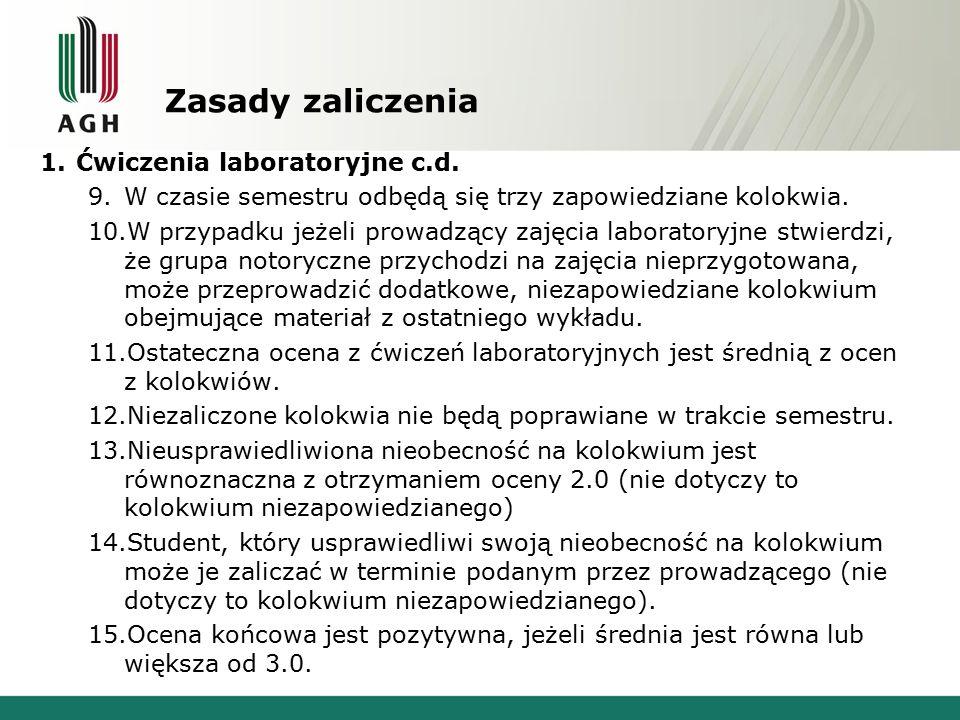 Zasady zaliczenia Ćwiczenia laboratoryjne c.d.