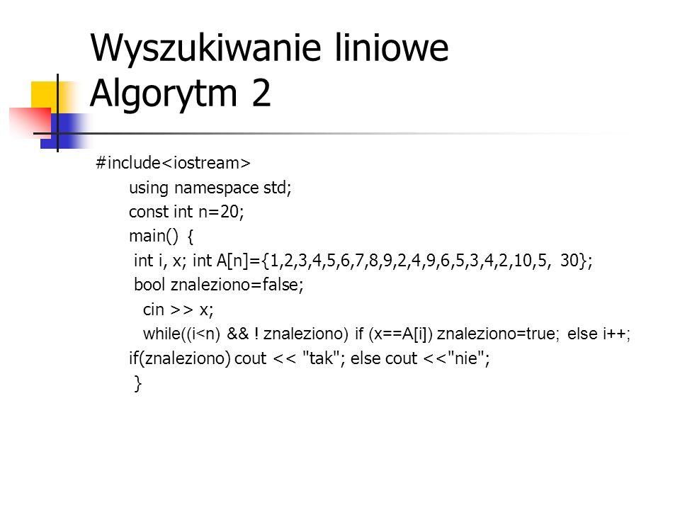 Wyszukiwanie liniowe Algorytm 2