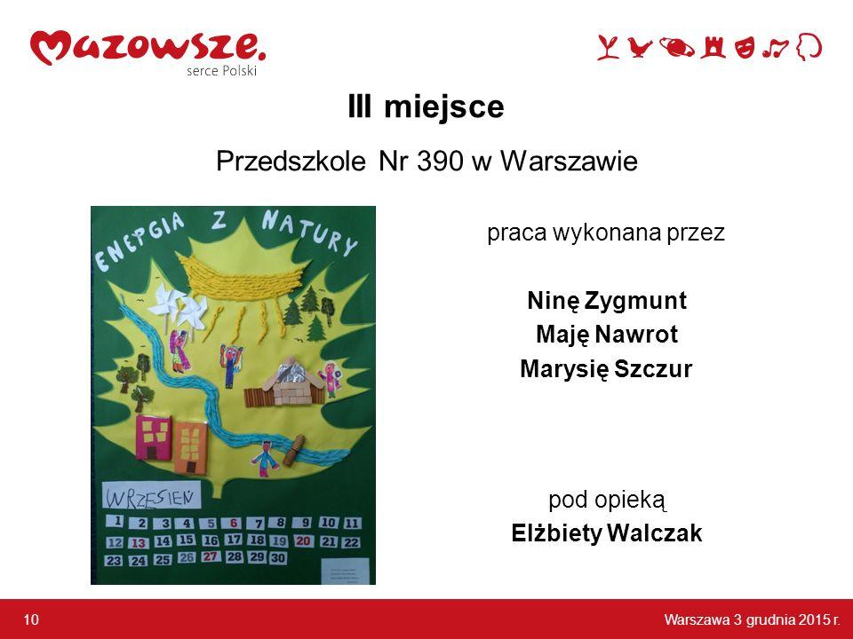 III miejsce Przedszkole Nr 390 w Warszawie