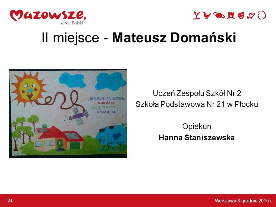 II miejsce - Mateusz Domański