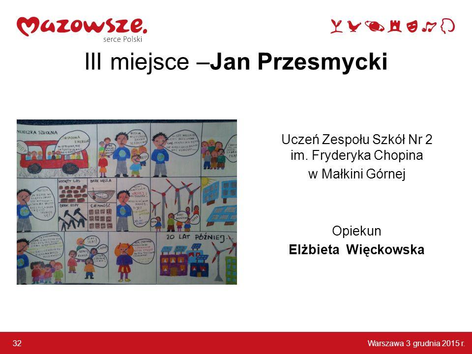 III miejsce –Jan Przesmycki