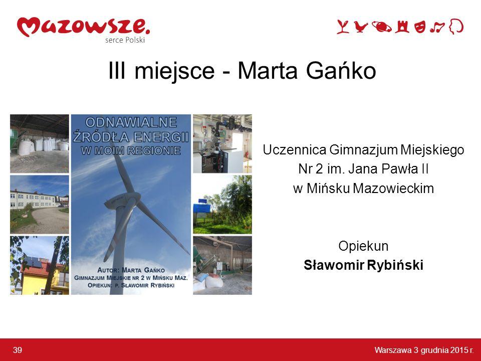 III miejsce - Marta Gańko