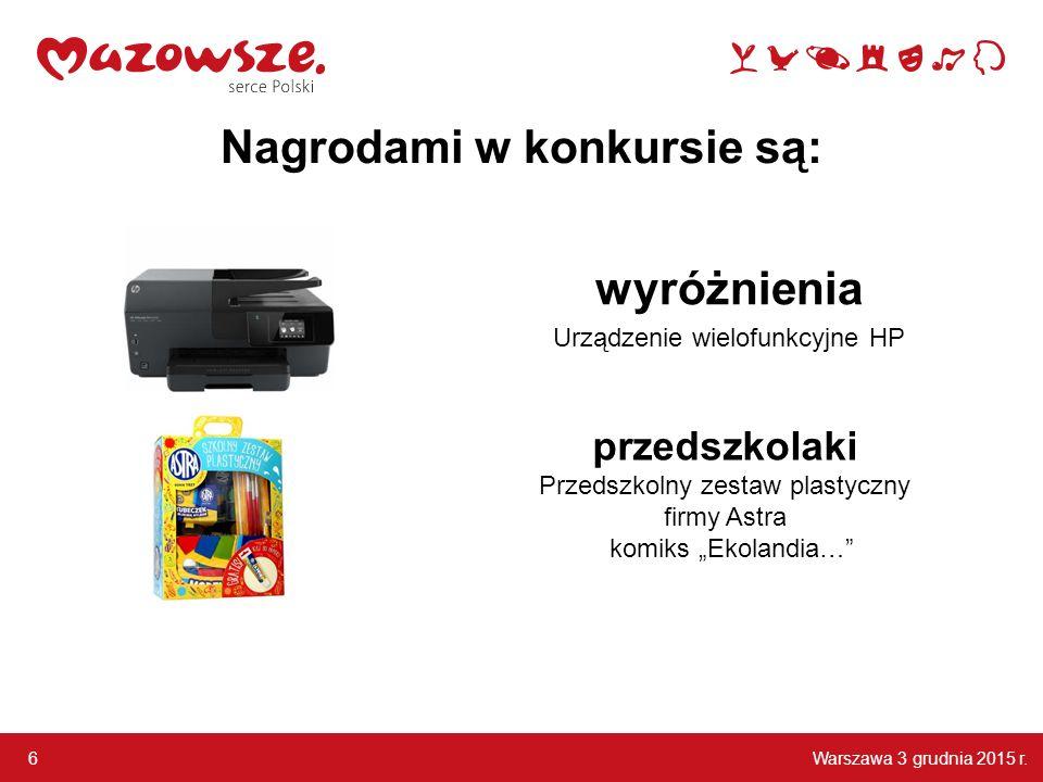 Nagrodami w konkursie są: