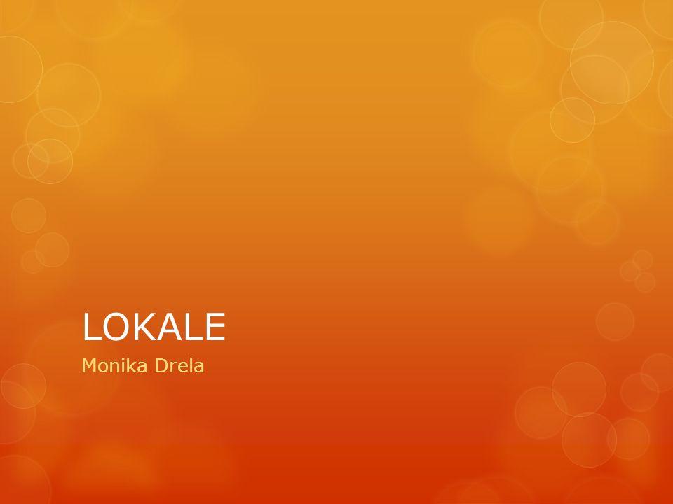 LOKALE Monika Drela