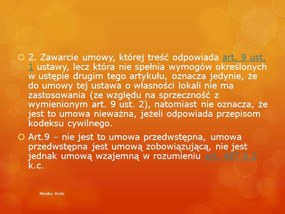 2. Zawarcie umowy, której treść odpowiada art. 9 ust