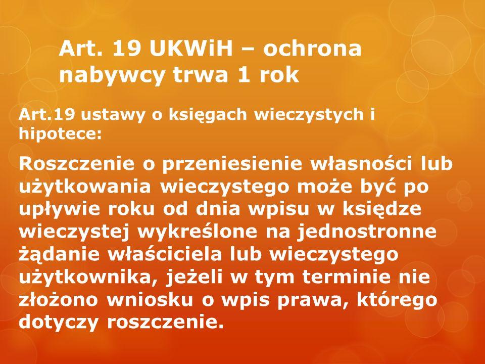 Art. 19 UKWiH – ochrona nabywcy trwa 1 rok