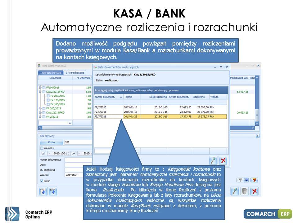 KASA / BANK Automatyczne rozliczenia i rozrachunki