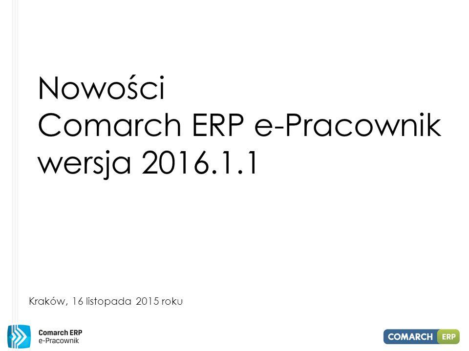 Nowości Comarch ERP e-Pracownik wersja 2016.1.1