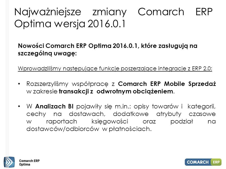 Najważniejsze zmiany Comarch ERP Optima wersja 2016.0.1