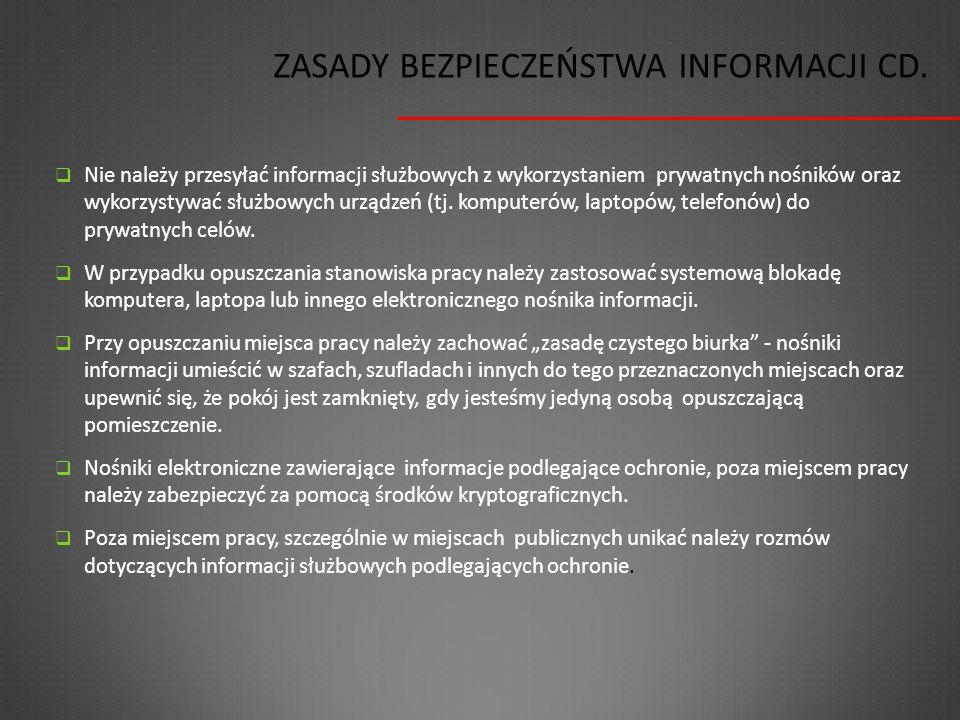 Zasady Bezpieczeństwa Informacji cd.