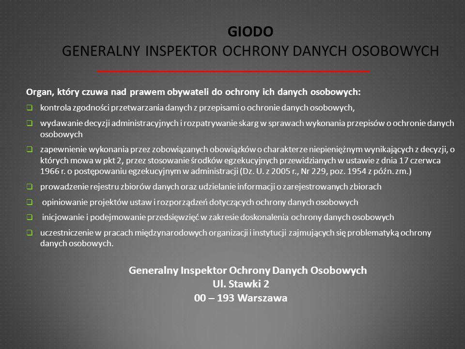 GIODO Generalny Inspektor Ochrony Danych Osobowych