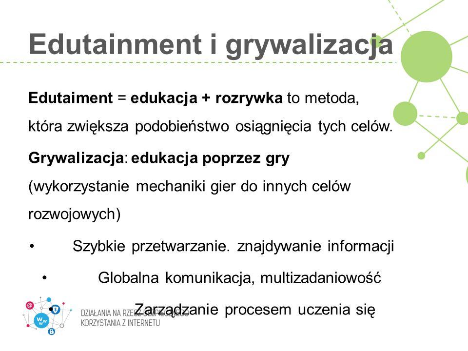 Edutainment i grywalizacja