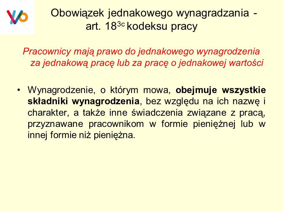 Obowiązek jednakowego wynagradzania - art. 183c kodeksu pracy