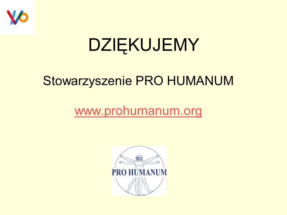 Stowarzyszenie PRO HUMANUM www.prohumanum.org
