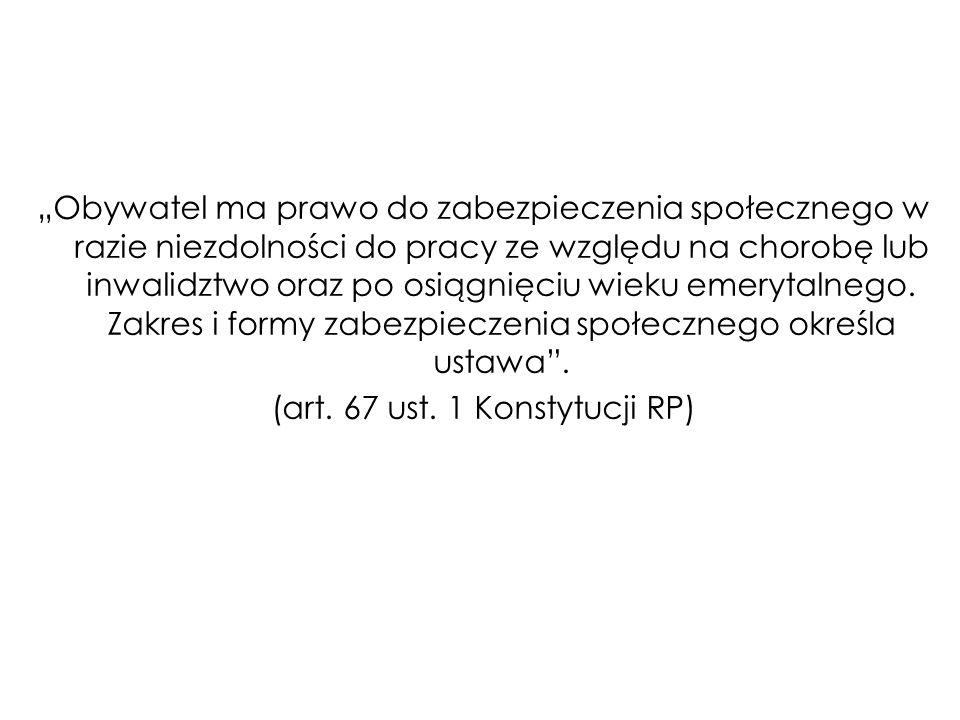 (art. 67 ust. 1 Konstytucji RP)