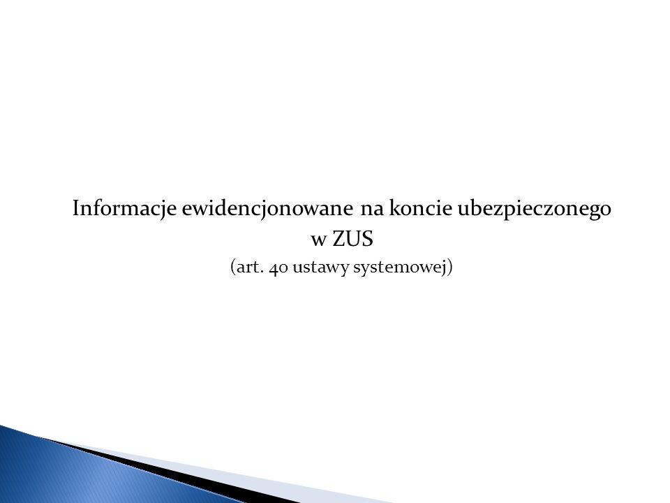 Informacje ewidencjonowane na koncie ubezpieczonego w ZUS