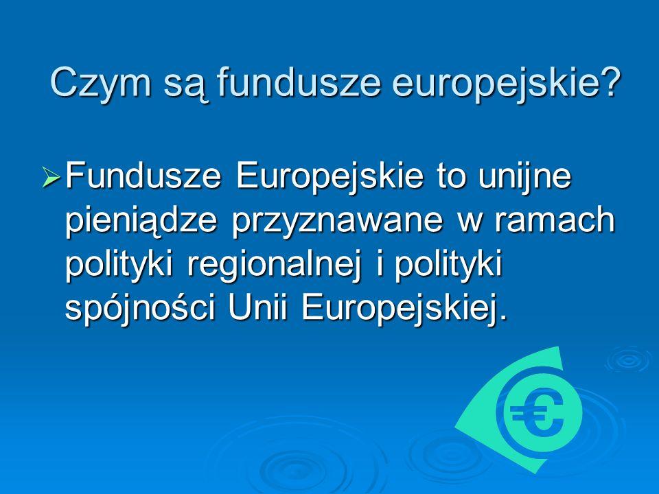 Czym są fundusze europejskie