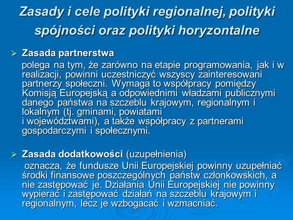 Zasady i cele polityki regionalnej, polityki spójności oraz polityki horyzontalne