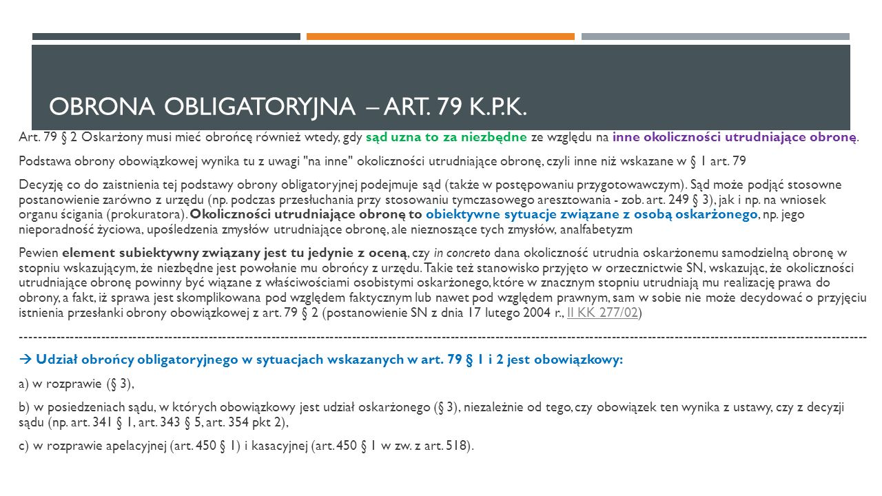obrona obligatoryjna – art. 79 k.p.k.