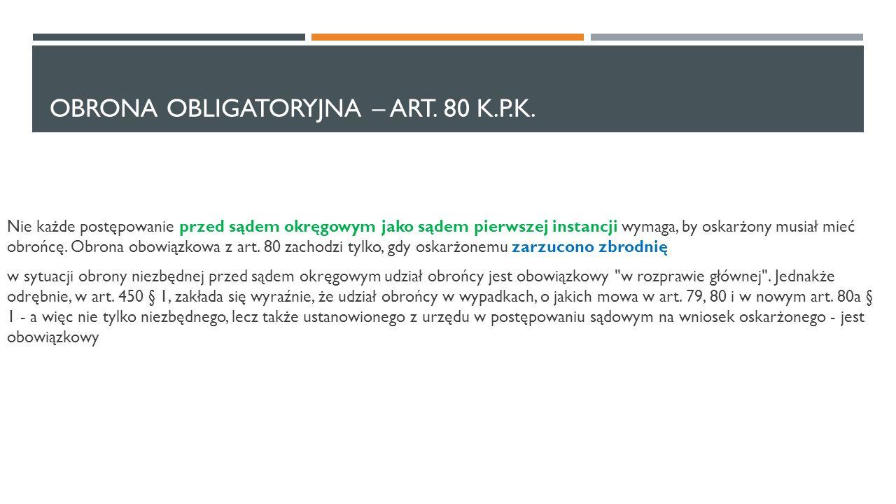obrona obligatoryjna – art. 80 k.p.k.