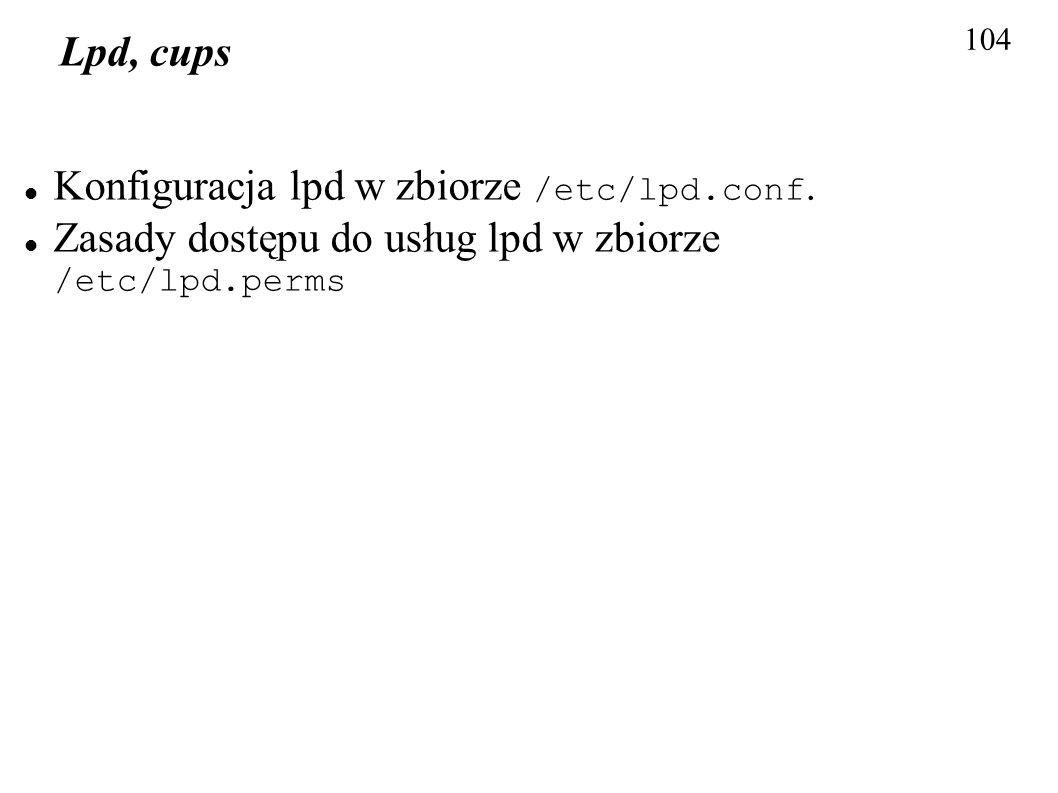 Konfiguracja lpd w zbiorze /etc/lpd.conf.