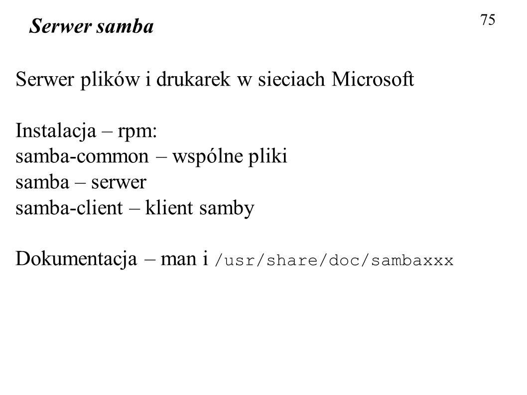 Serwer plików i drukarek w sieciach Microsoft Instalacja – rpm: