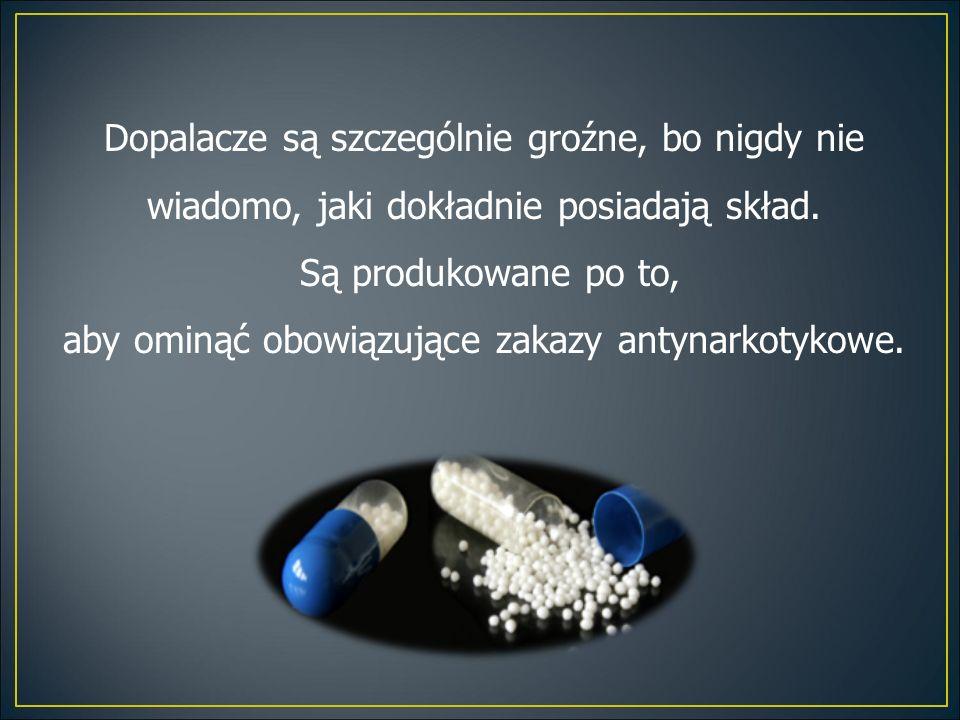 aby ominąć obowiązujące zakazy antynarkotykowe.