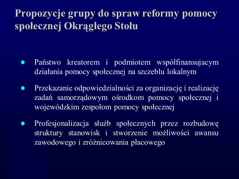 Propozycje grupy do spraw reformy pomocy społecznej Okrągłego Stołu