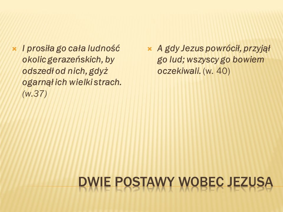 Dwie postawy wobec Jezusa