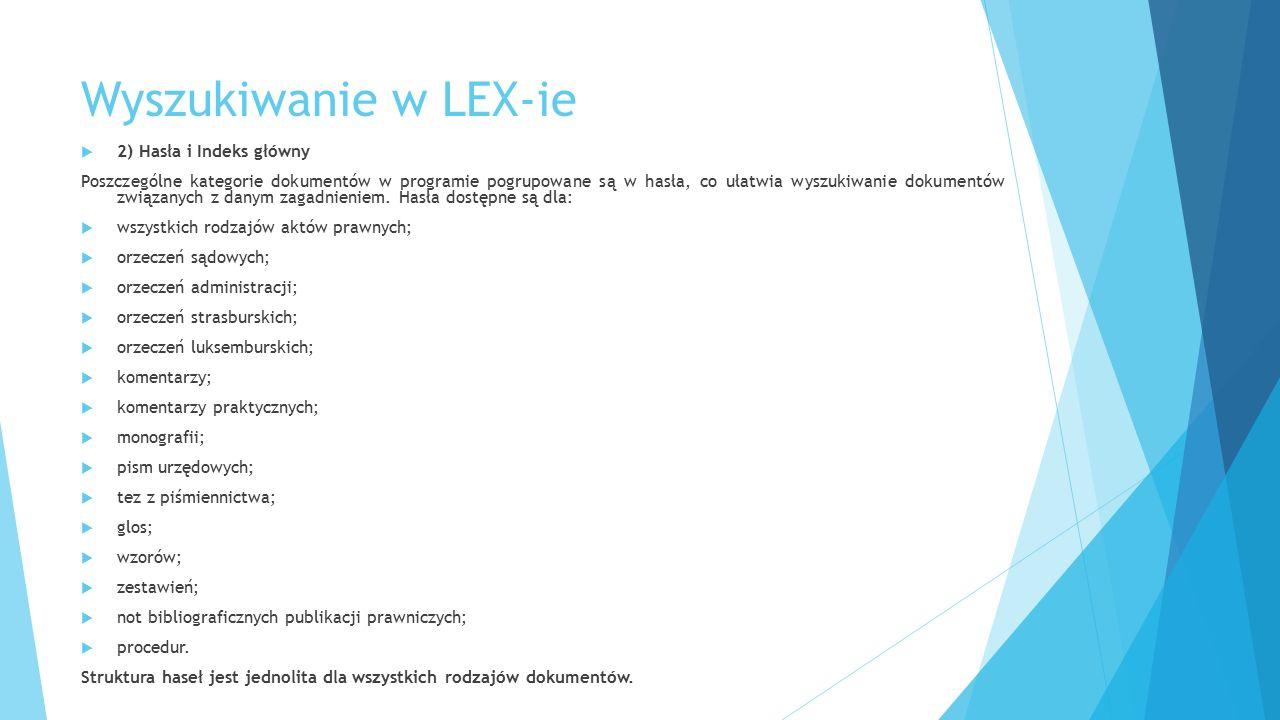 Wyszukiwanie w LEX-ie 2) Hasła i Indeks główny