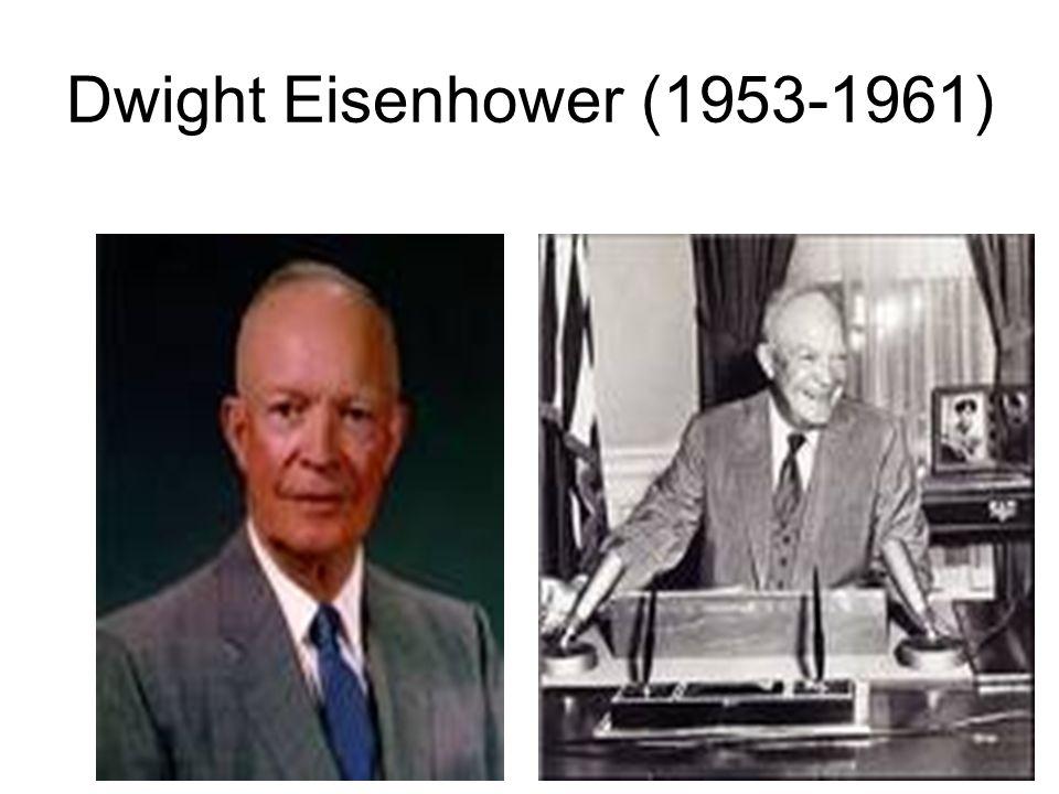 Dwight Eisenhower (1953-1961)