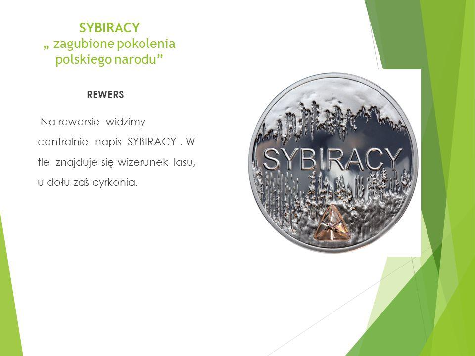 """SYBIRACY """" zagubione pokolenia polskiego narodu"""