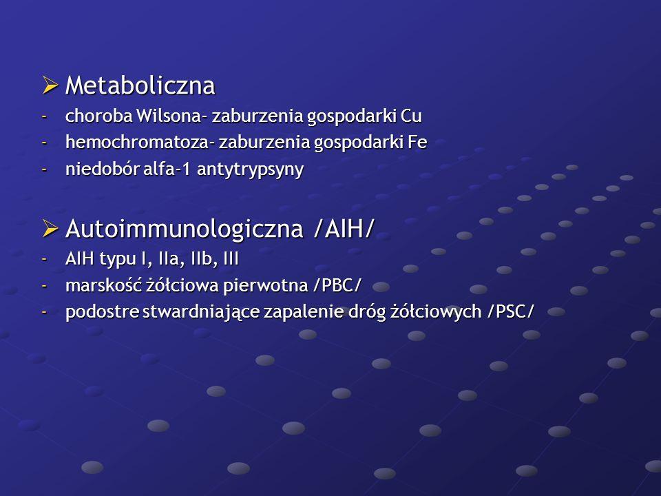 Autoimmunologiczna /AIH/