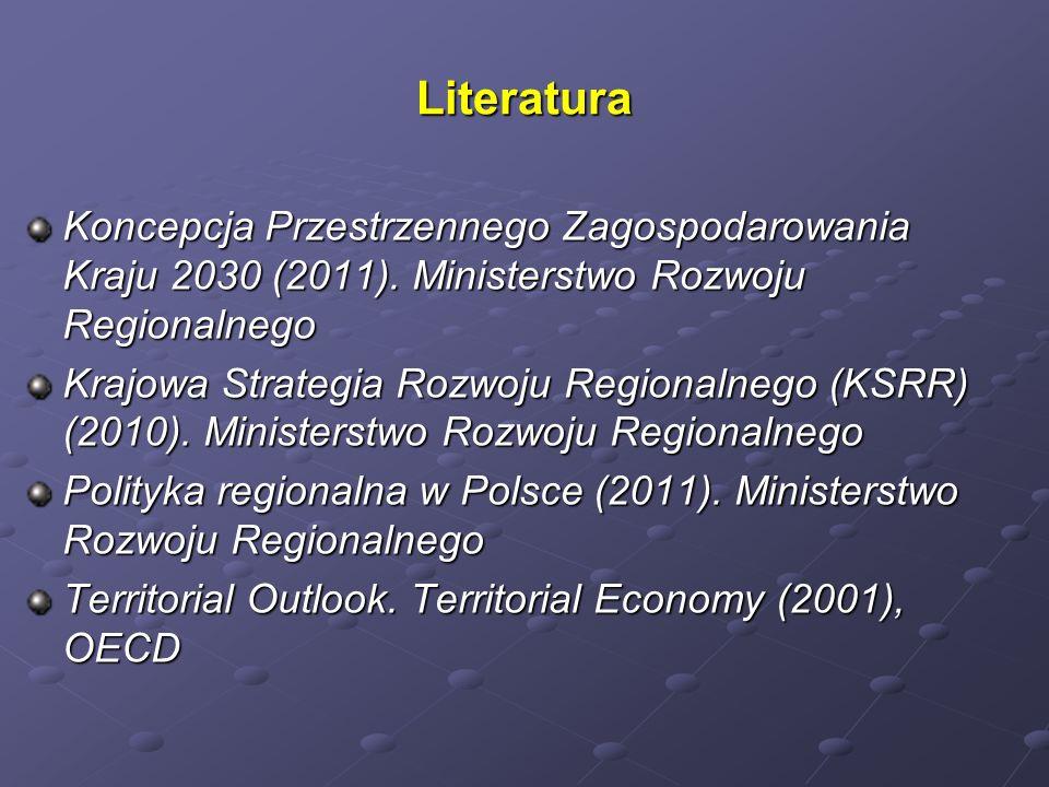 Literatura Koncepcja Przestrzennego Zagospodarowania Kraju 2030 (2011). Ministerstwo Rozwoju Regionalnego.