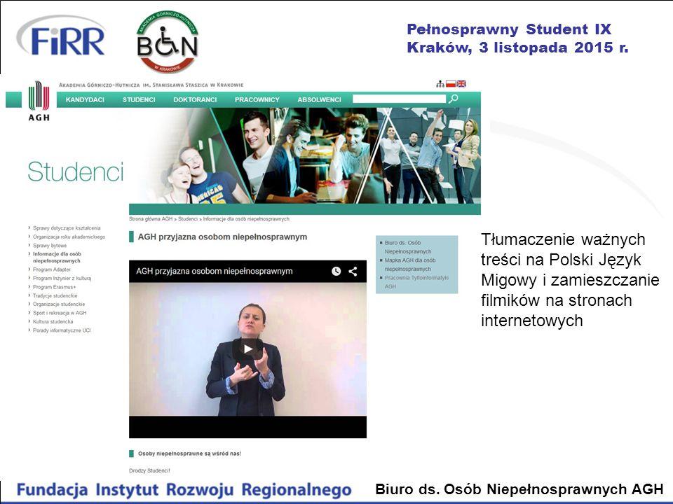 Tłumaczenie ważnych treści na Polski Język Migowy i zamieszczanie filmików na stronach internetowych