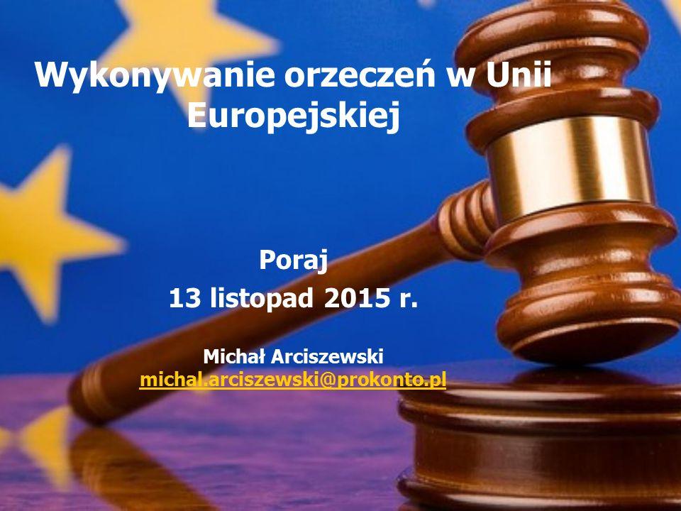 Wykonywanie orzeczeń w Unii Europejskiej