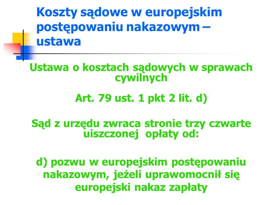 Koszty sądowe w europejskim postępowaniu nakazowym –ustawa
