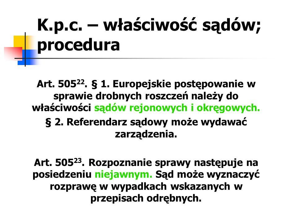 K.p.c. – właściwość sądów; procedura