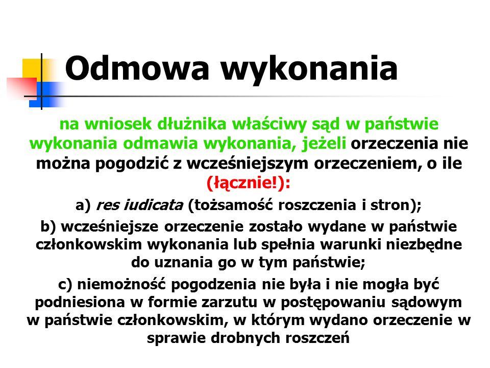 a) res iudicata (tożsamość roszczenia i stron);