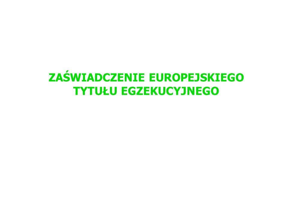ZAŚWIADCZENIE EUROPEJSKIEGO TYTUŁU EGZEKUCYJNEGO