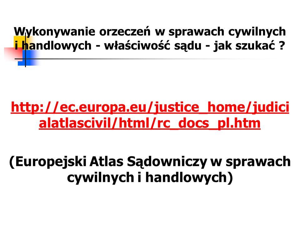 (Europejski Atlas Sądowniczy w sprawach cywilnych i handlowych)