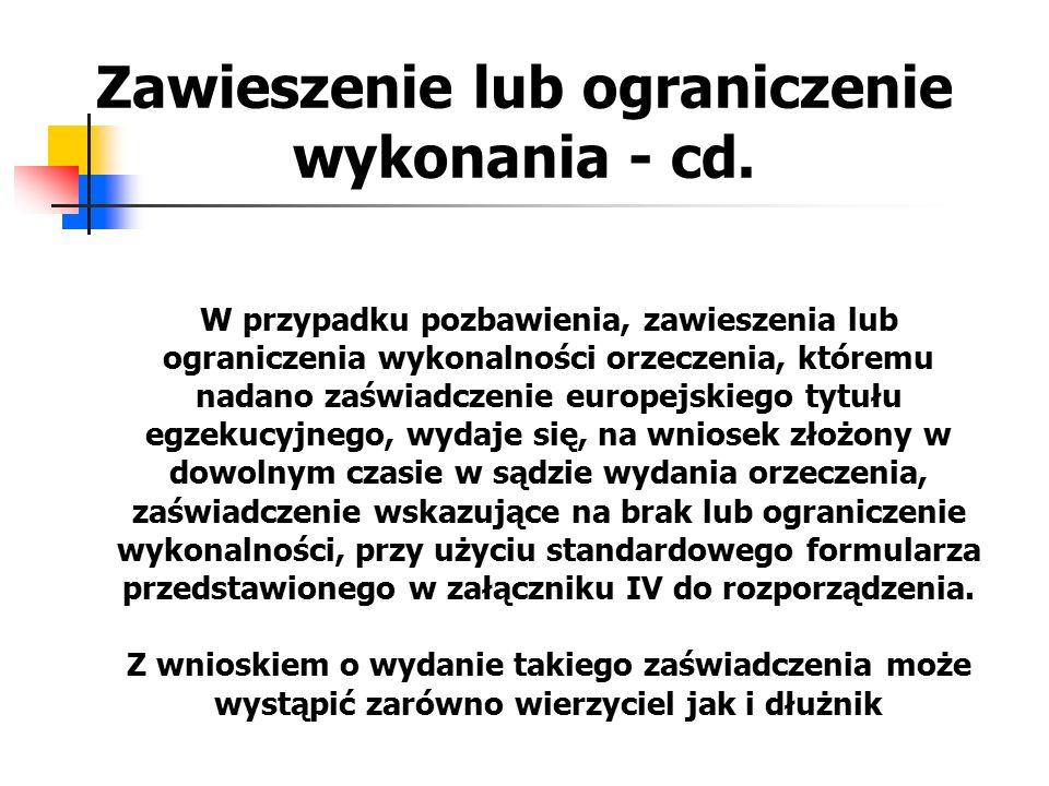 Zawieszenie lub ograniczenie wykonania - cd.