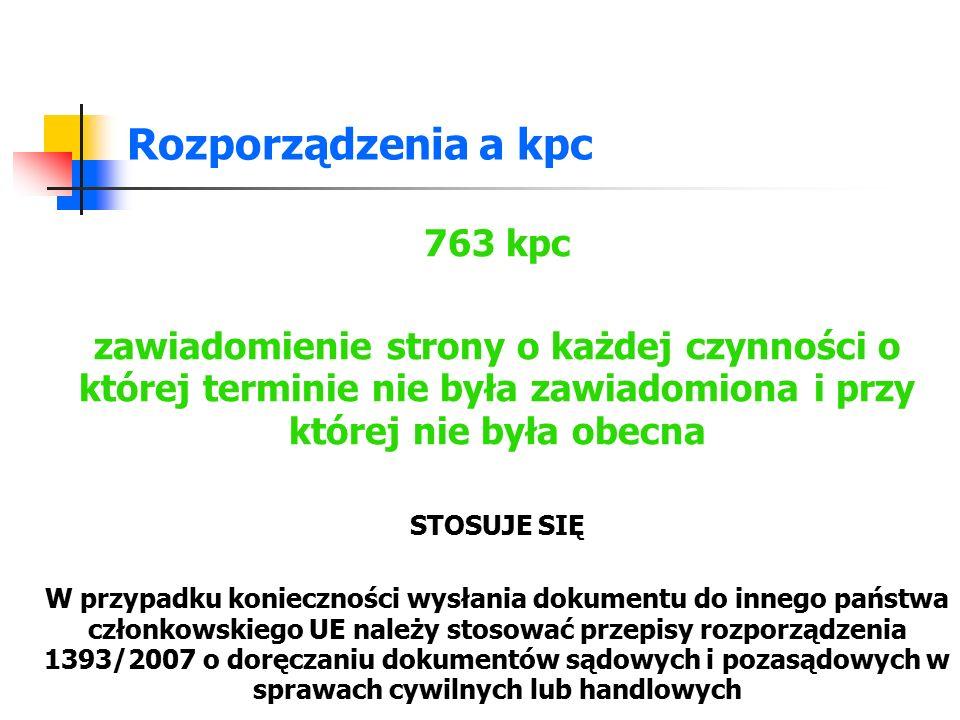 Rozporządzenia a kpc 763 kpc