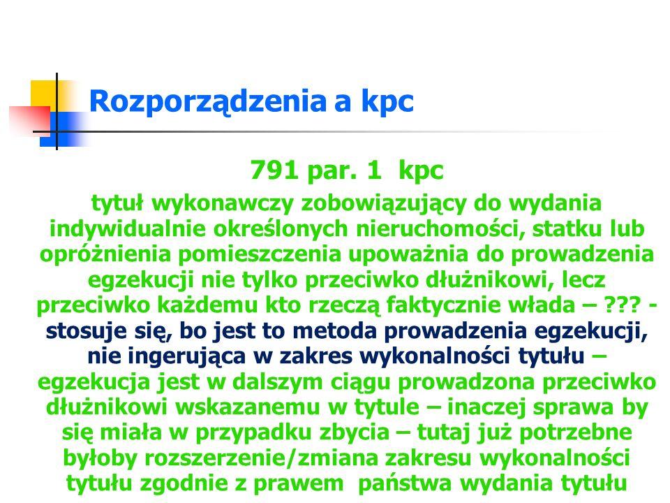 Rozporządzenia a kpc 791 par. 1 kpc