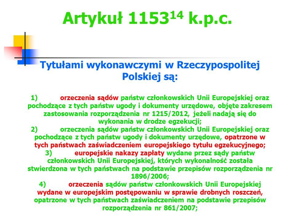 Artykuł 115314 k.p.c.