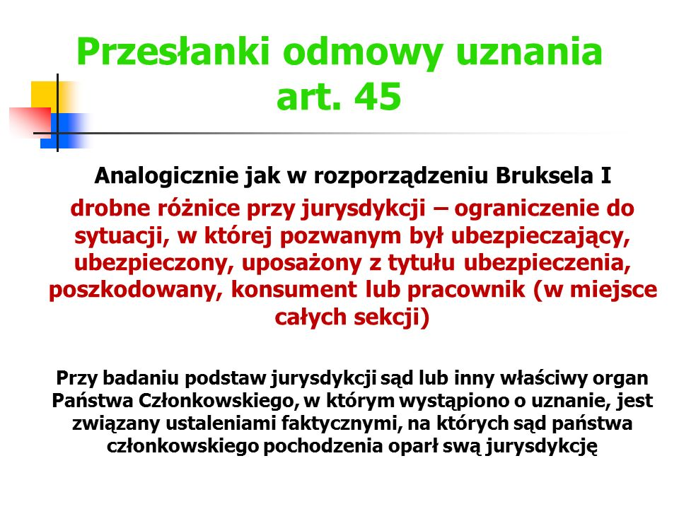 Przesłanki odmowy uznania art. 45